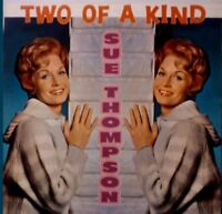 SUE THOMPSON - TWO OF A KIND CD ~ 60's COUNTRY / POP *NEW*