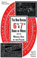 6th and 7th Books of Moses and the Magical Uses of the Psalms