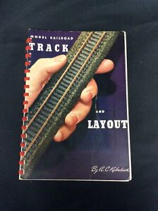 MODEL RAILROAD TRACK AND LAYOUT by A.C KALMBACH -Third Ed. 1946 Book.