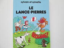 SYLVAIN ET SYLVETTE  BE/TBE LE LANCE PIERRES
