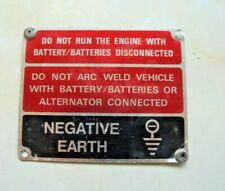 Land Rover - Warning Plate - Negative Earth, Disconect Batteries, Arc Welding Et