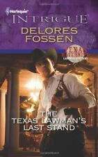 Intrigue: The Texas Lawman's Last Stand 1252 by Delores Fossen (2011, Paperback)