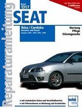 WERKSTATTHANDBUCH REPARATURANLEITUNG 1317 SEAT IBIZA 2003-2009 CORDOBA 2003-2008