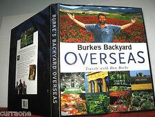 Don Burke BURKE'S BACKYARD OVERSEAS TRAVELS gardens Hardcover with jacket