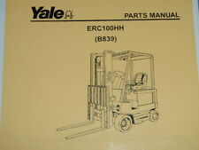 Yale Parts Manual _ ERC100HH (B839) _ 2005 Electric Lift Truck Forklift