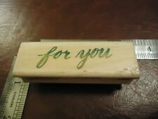 FOR YOU RUBBER STAMP QUOTES SAYINGS SIMPLE FONT SPECIAL SOMEONE LETTER