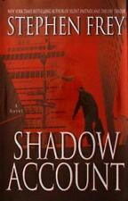 Shadow Account by Stephen Frey (2004, Hardcover)