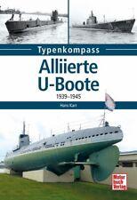 Hans Karr Alliierte U-Boote