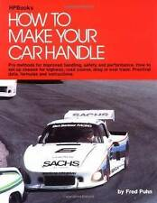 How To Make Your Car Handle Hp46 by Fred Puhn 9780912656465 (Paperback, 1979)