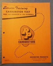 GM Rochester Products Service Training Carburetor Text Model 4GC 1955 Oldsmobile