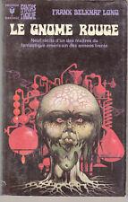 Bibliothèque marabout fantastique 538 Le gnome rouge Frank Belknap Long