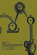 NEW A History of the Thermometer and Its Uses in Meteorology