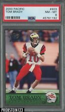 2000 Pacific #403 Tom Brady New England Patriots RC Rookie PSA 8 NM-MT