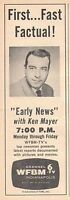 1958 WFBM TV AD~KEN MAYER HOSTS EARLY NEWS IN INDIANAPOLIS,INDIANA~REPORTER
