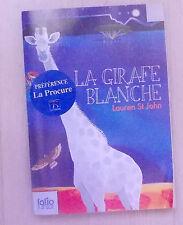La Girafe Blanche - Lauren St John