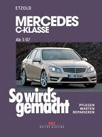Reparaturanleitung Mercedes C-Klasse 2007 - 2013 W204 Werkstatthandbuch Wartung