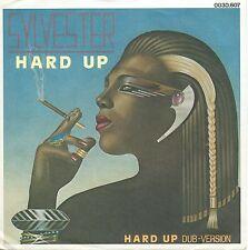 "Sylvester - Hard Up: 2 Versions (7"" Vinyl-Single Schallplatte Germany 1983)"