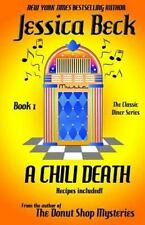 A Chili Death: A Classic Diner Mystery (The Classic Diner Mystery), Beck, Jessic