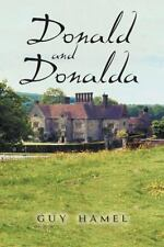 Donald and Donalda by Guy Hamel (2014, Paperback)