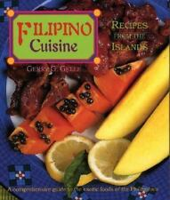 Filipino Cuisine: Recipes from the Islands Red Crane Cookbook Series