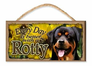 Every Day is Better with a Rottweiler (Flower theme) Wooden Dog Sign