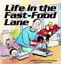 Life in the Fast-Food Lane by Brian Basset (1991, Paperback)