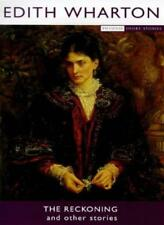 The Reckoning And Other Stories (Phoenix Short Stories)-Edith Wharton