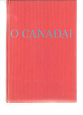O Canada! autographed by the author Isabel Barclay