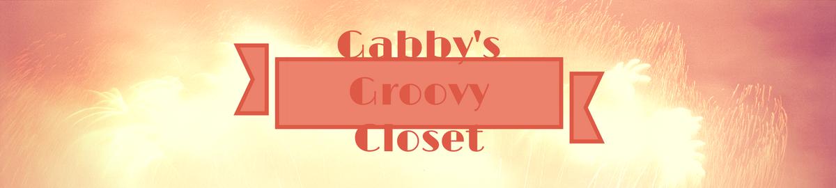 Gabbies Groovy Closet