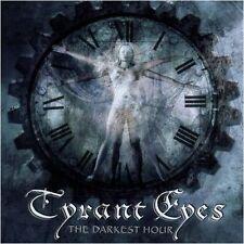 Tyrant Eyes-The Darkest Hour DIGI