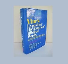 Vine's Expository Dictionary of Biblical Words by W.E. Vine Merrill F. Unger