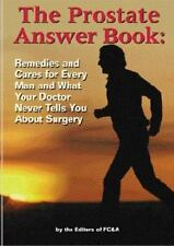 The Prostate Answer Book:  Remedies and Cures for Every Man and What-ExLibrary