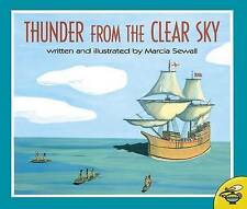 NEW Thunder From the Clear Sky by Marcia Sewall