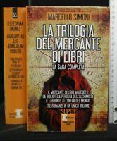 LA TRILOGIA DEL MERCANTE DI LIBRI. Marcello Simoni. Newton Compton.