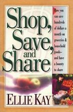 Shop, Save and Share by Ellie Kay (1998, Paperback)