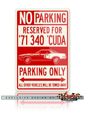 1971 Plymouth 'Cuda 340 Coupe Reserved Parking 12x18 Aluminum Sign
