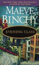 Evening Class by Maeve Binchy (1998) Paperback - Nice Condition
