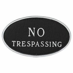 """Montague Metal Products Oval """"No Trespassing"""" Statement Plaque 10""""x18""""x0.25"""""""