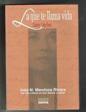Daisy Sanchez La Que Te Llama Vida Ines Mendoza De Munoz Marin Puerto Rico Signe