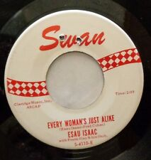 ESAU ISAAC & GRP 45 Every woman's just alike / Poison pen SWAN M- Doowop GL35