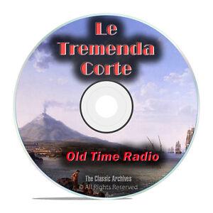 La Tremende Corte, 260 Spanish Old Time Radio Shows, Cuban mp3 DVD G59