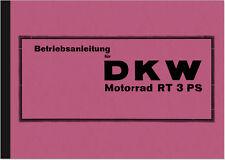 DKW RT 3 PS Bedienungsanleitung Betriebsanleitung Handbuch 3PS Owner's Manual