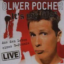 Oliver Pocher It's my life-Aus dem Leben eines B-Promis (live, 2007)  [CD]