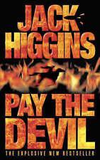 Pay the Devil by Jack Higgins (Paperback, 1999)