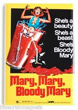 Mary Mary, Bloody Mary FRIDGE MAGNET (2.5 x 3.5 inches) movie poster horror