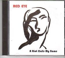 (DM160) Red Eye, A Riot Calls My Name - 2012 CD