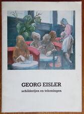 Georg Eisler - Schilderijen en tekeningen - A. von Bormann - Singer museum 1982