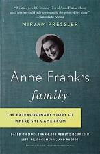 Anne Frank's Family: The Extraordinary Story of Where She Came From, Based on Mo