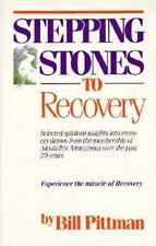 Stepping Stones to Recovery Pittman, Bill Paperback