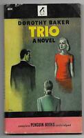 Trio by Dorothy Baker [1946 Penguin Signet pb {#604} - Robert Jonas cover art]